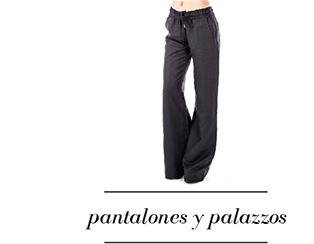 Pantalones y palazzos
